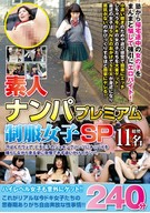 Amateur Pick-Up Premium, Uniform Girls SP 240 Minutes